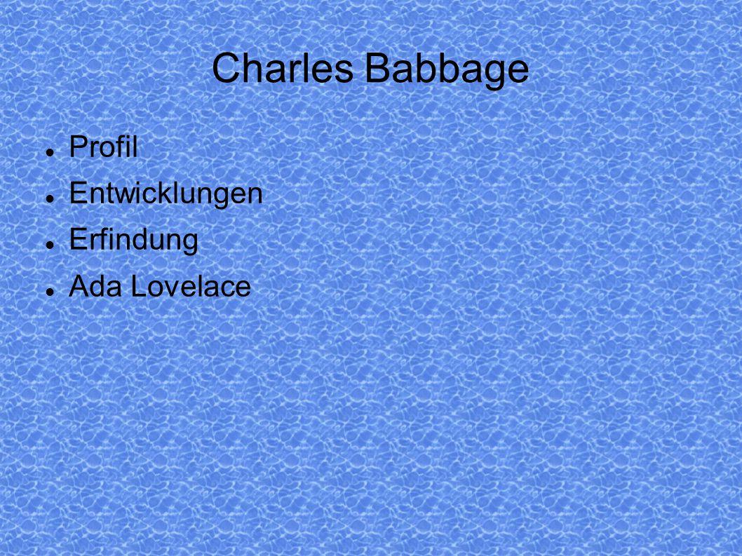Charles Babbage 26.Dezember 1791 * † 18.