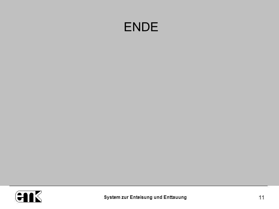 System zur Enteisung und Enttauung 11 ENDE