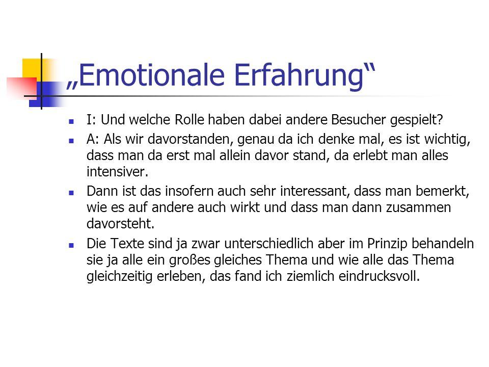 """""""Emotionale Erfahrung I: Und welche Rolle haben dabei andere Besucher gespielt."""
