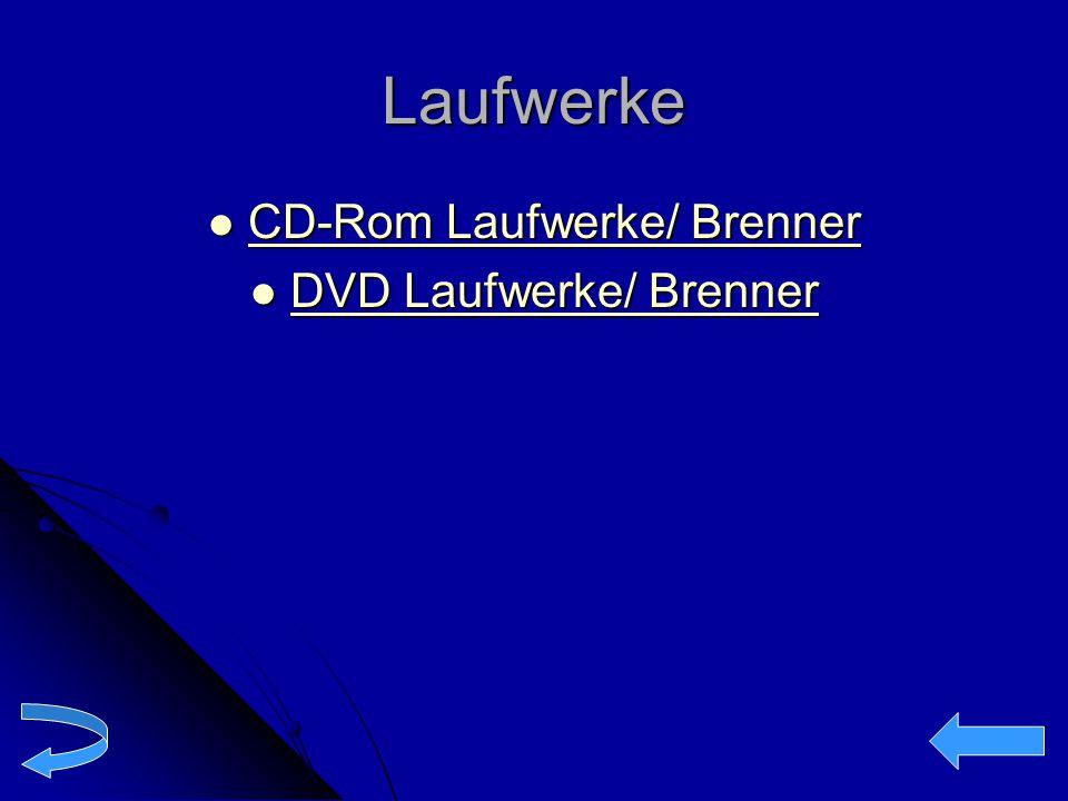 Laufwerke CD-Rom Laufwerke/ Brenner CD-Rom Laufwerke/ Brenner CD-Rom Laufwerke/ Brenner CD-Rom Laufwerke/ Brenner DVD Laufwerke/ Brenner DVD Laufwerke