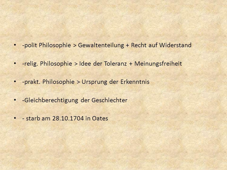 -polit Philosophie > Gewaltenteilung + Recht auf Widerstand -relig.