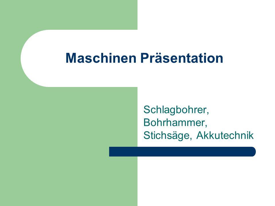 Maschinen Präsentation Schlagbohrer, Bohrhammer, Stichsäge, Akkutechnik