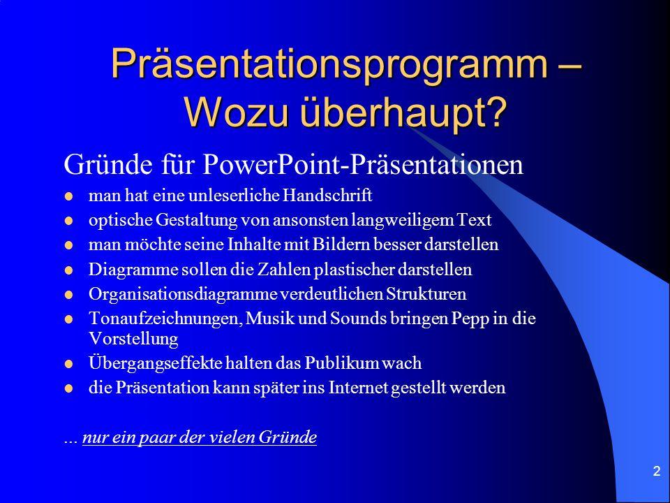 2 Präsentationsprogramm – Wozu überhaupt.