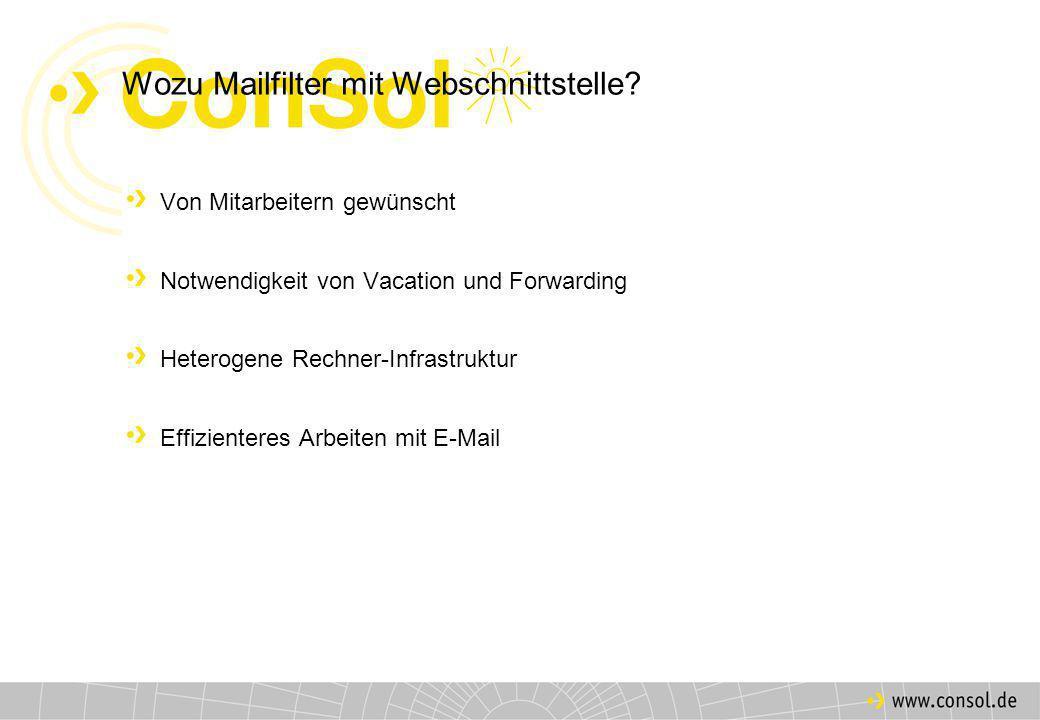 Wozu Mailfilter mit Webschnittstelle.
