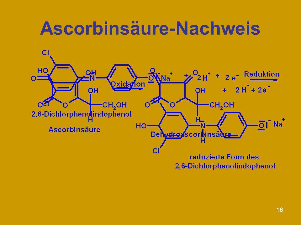 16 Ascorbinsäure-Nachweis