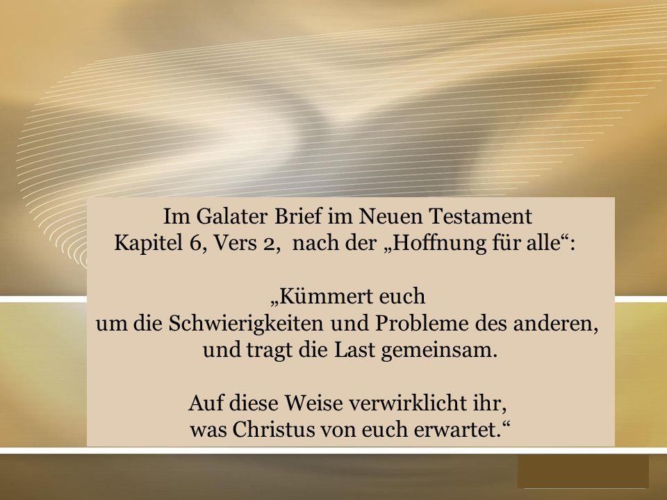 """YOUR LOGO Im Galater Brief im Neuen Testament Kapitel 6, Vers 2, nach der """"Hoffnung für alle"""": """"Kümmert euch um die Schwierigkeiten und Probleme des a"""