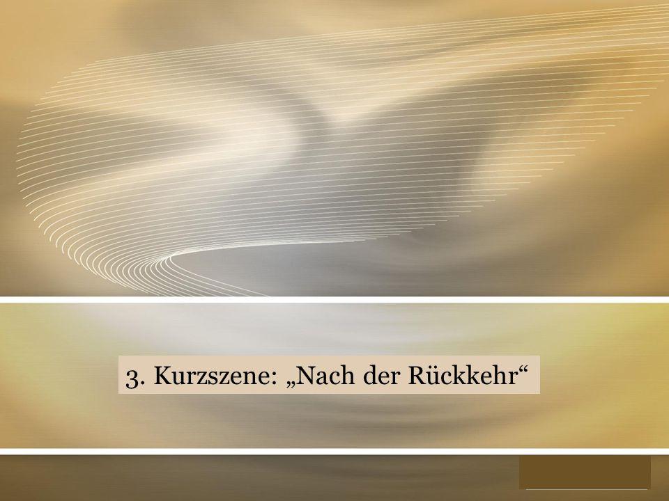 "YOUR LOGO 3. Kurzszene: ""Nach der Rückkehr"""