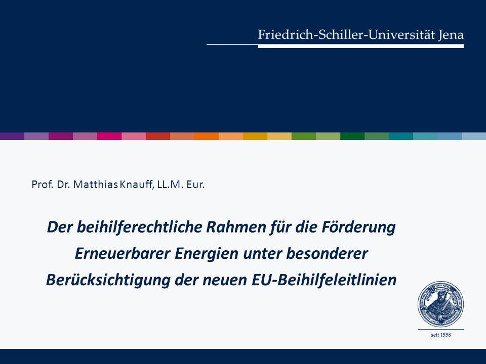IV.Die EU-Beihilfeleitlinien Umwelt und Energie (2014) 1.
