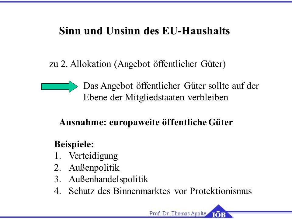 Sinn und Unsinn des EU-Haushalts zu 2.