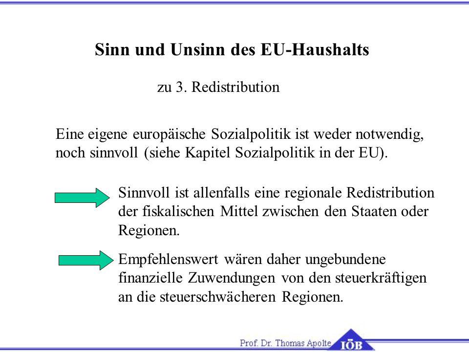 Sinn und Unsinn des EU-Haushalts zu 3.