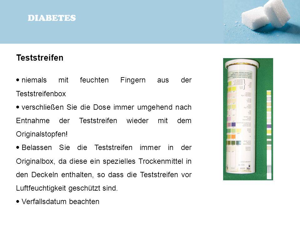 Teststreifen  niemals mit feuchten Fingern aus der Teststreifenbox  verschließen Sie die Dose immer umgehend nach Entnahme der Teststreifen wieder m