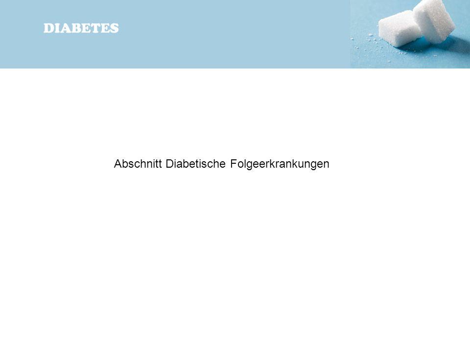 Abschnitt Diabetische Folgeerkrankungen