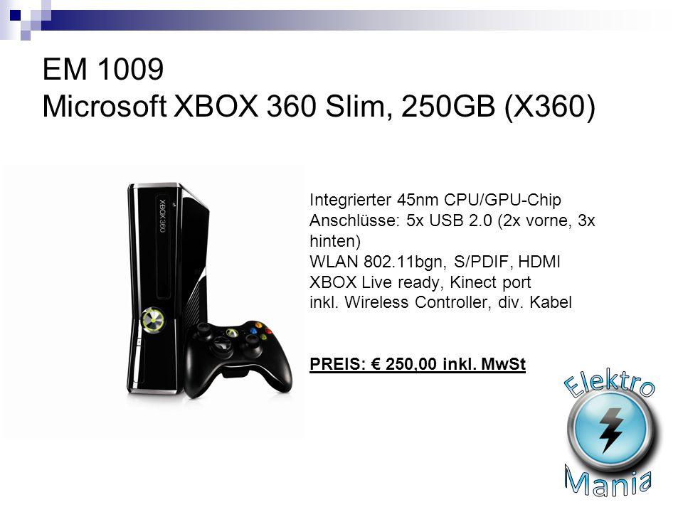 EM 1009 Microsoft XBOX 360 Slim, 250GB (X360) Integrierter 45nm CPU/GPU-Chip Anschlüsse: 5x USB 2.0 (2x vorne, 3x hinten) WLAN 802.11bgn, S/PDIF, HDMI