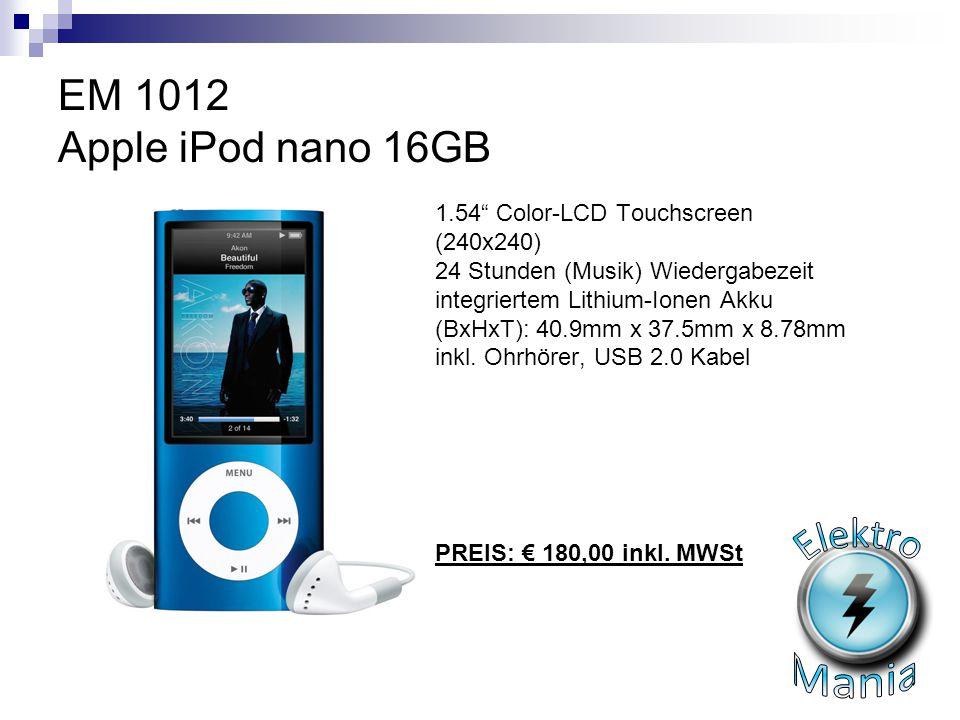 "EM 1012 Apple iPod nano 16GB 1.54"" Color-LCD Touchscreen (240x240) 24 Stunden (Musik) Wiedergabezeit integriertem Lithium-Ionen Akku (BxHxT): 40.9mm x"