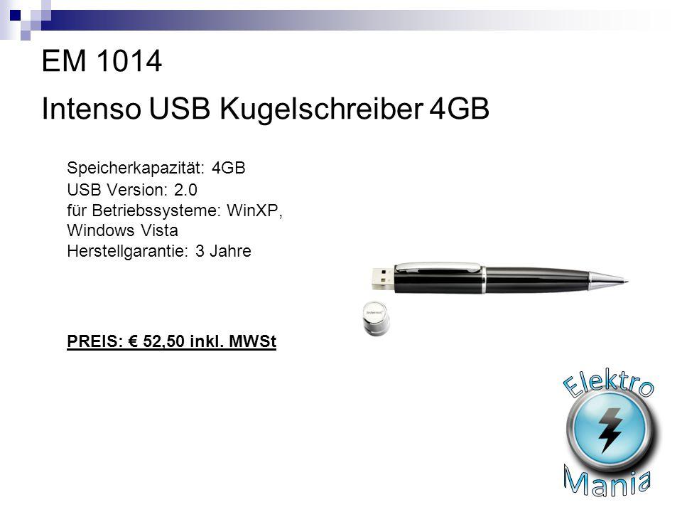 EM 1014 Intenso USB Kugelschreiber 4GB Speicherkapazität: 4GB USB Version: 2.0 für Betriebssysteme: WinXP, Windows Vista Herstellgarantie: 3 Jahre PRE