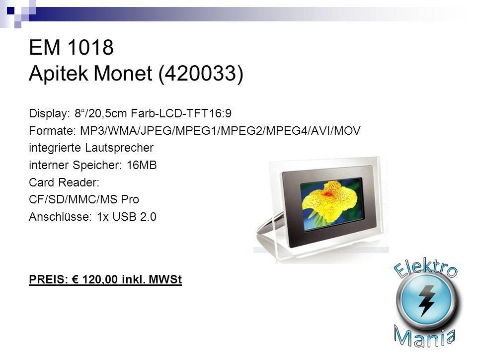 "EM 1018 Apitek Monet (420033) Display: 8""/20,5cm Farb-LCD-TFT16:9 Formate: MP3/WMA/JPEG/MPEG1/MPEG2/MPEG4/AVI/MOV integrierte Lautsprecher interner Sp"