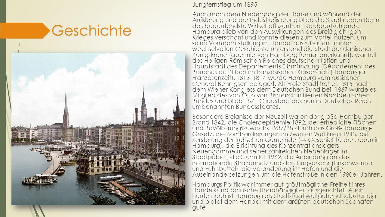 Geschichte Jungfernstieg um 1895 Auch nach dem Niedergang der Hanse und während der Aufklärung und der Industrialisierung blieb die Stadt neben Berlin