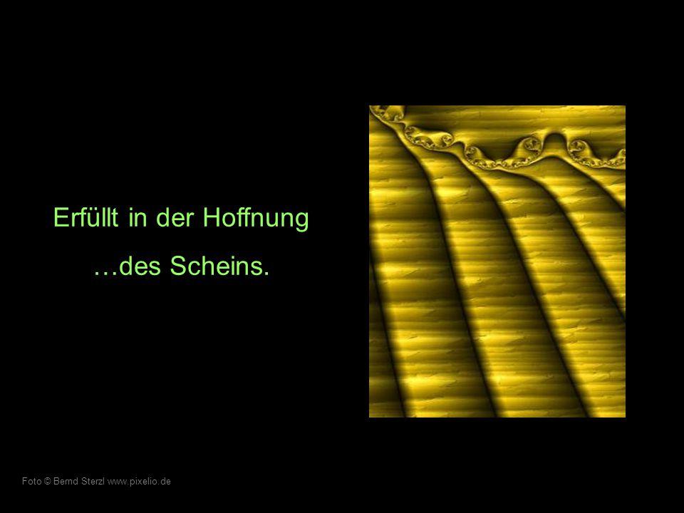 Randlos und doch… dieses SEIN. Foto © Christina Maderthone www.pixelio.de