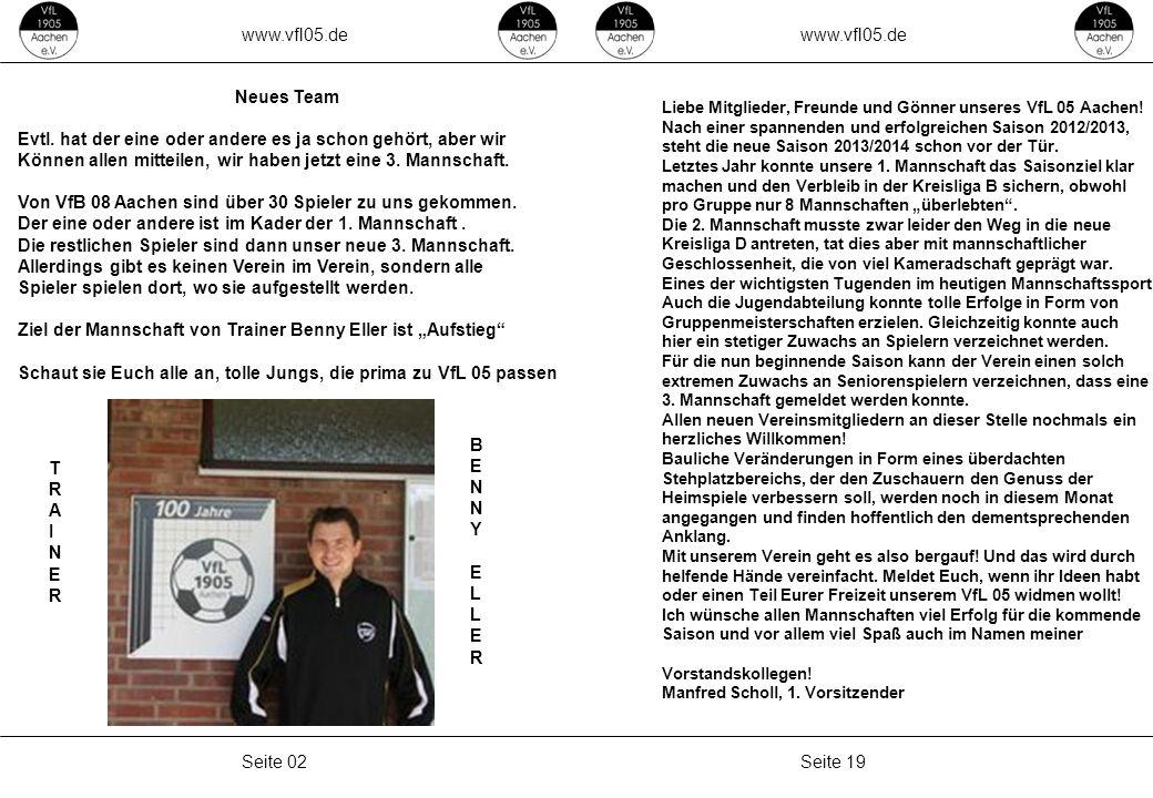 www.vfl05.de Seite 19Seite 02 Liebe Mitglieder, Freunde und Gönner unseres VfL 05 Aachen.