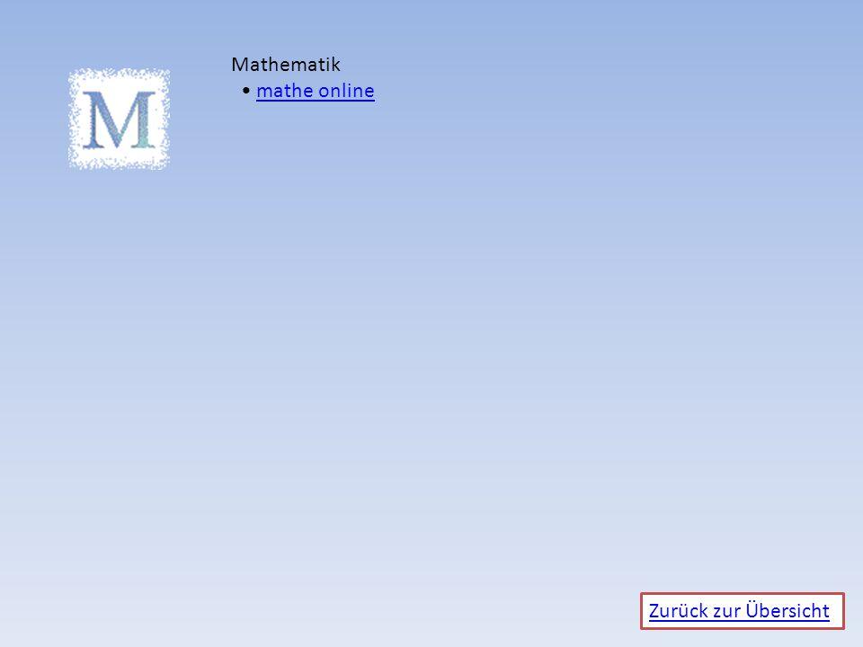 Zurück zur Übersicht Mathematik mathe onlinemathe online