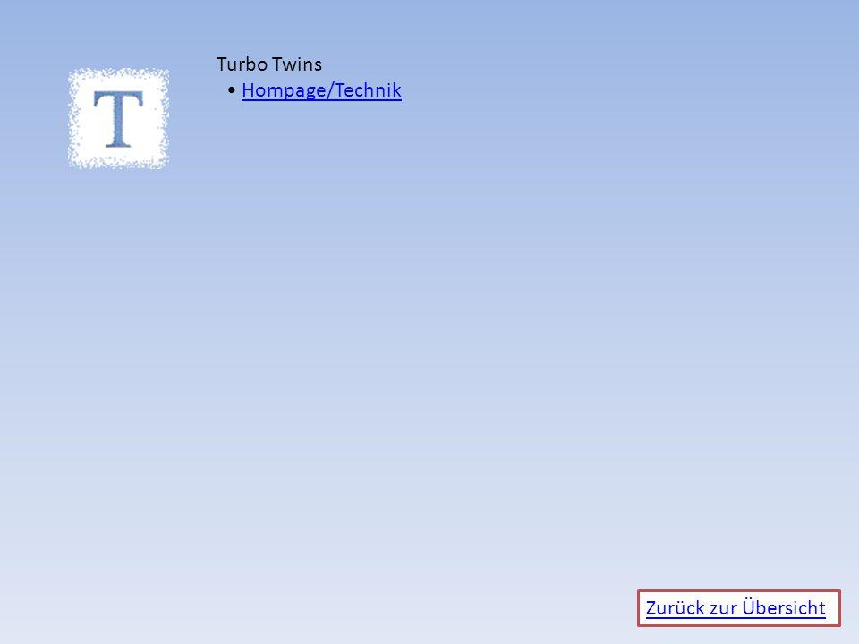 Zurück zur Übersicht Turbo Twins Hompage/TechnikHompage/Technik