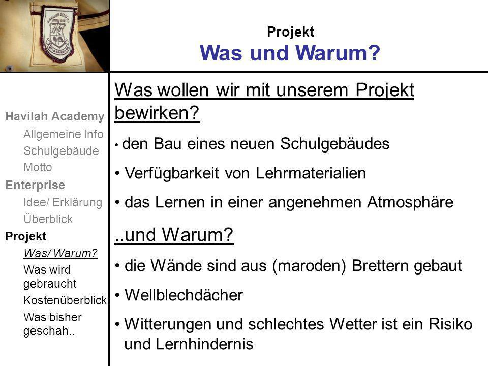Projekt Was und Warum. Was wollen wir mit unserem Projekt bewirken.