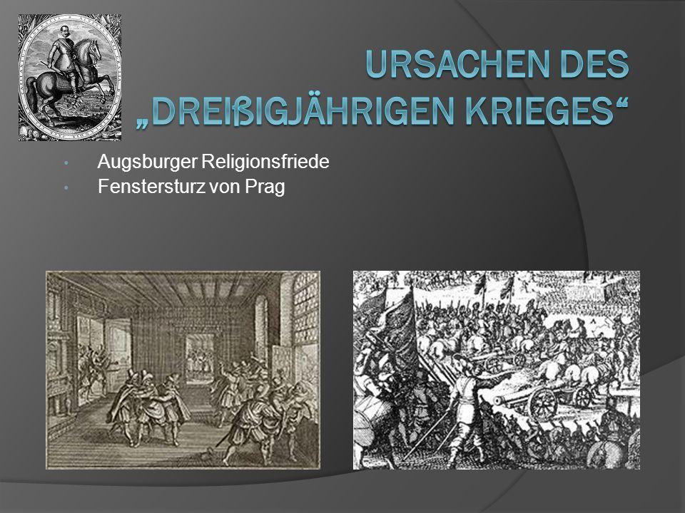 Augsburger Religionsfriede Fenstersturz von Prag