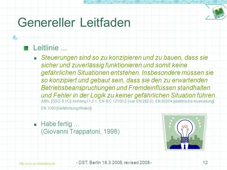 http://www.sv-uhlenberg.de/ - DST, Berlin 18.3.2005, revised 2008 -12 Genereller Leitfaden Leitlinie...