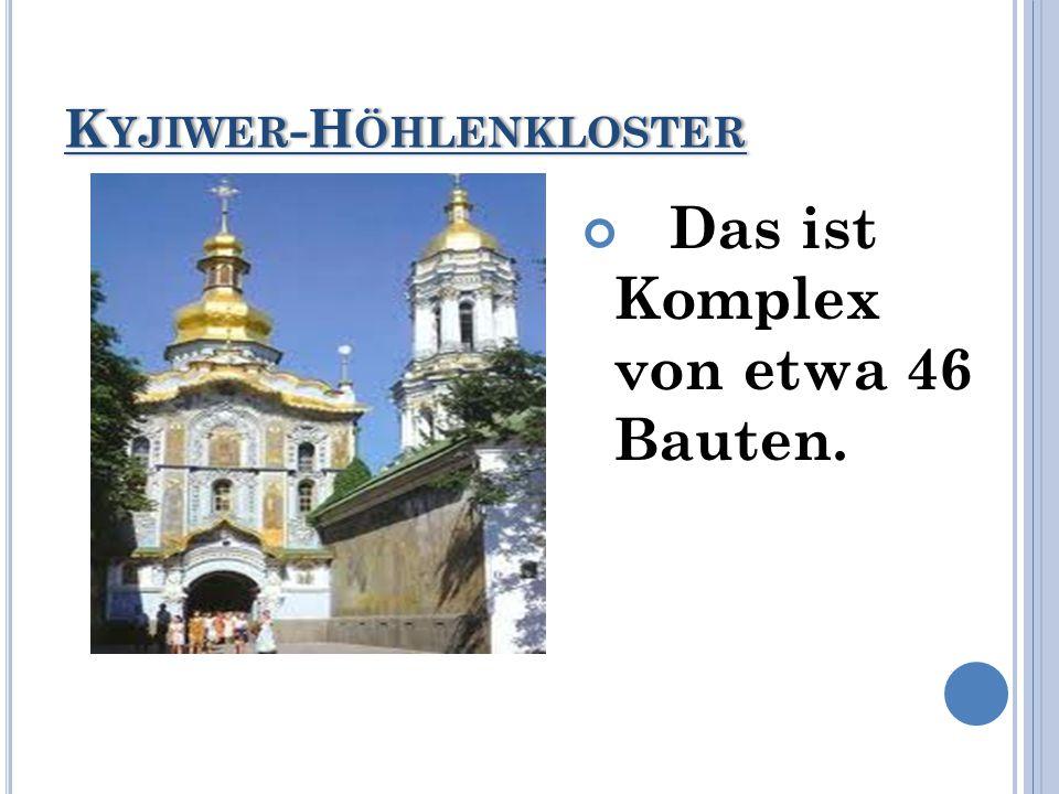 K YJIWER -H ÖHLENKLOSTER Das ist Komplex von etwa 46 Bauten.