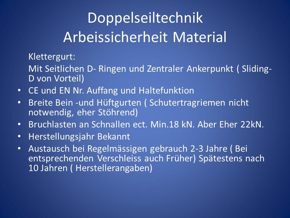 Doppelseiltechnik Arbeissicherheit Material Klettergurt: Mit Seitlichen D- Ringen und Zentraler Ankerpunkt ( Sliding- D von Vorteil) CE und EN Nr. Auf