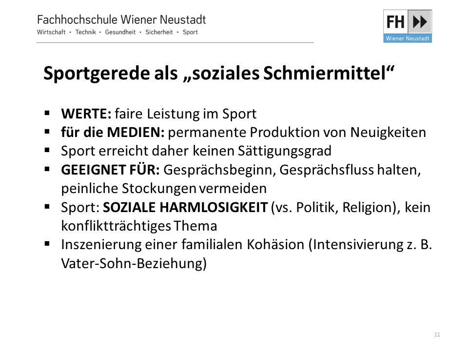 """11 Sportgerede als """"soziales Schmiermittel""""  WERTE: faire Leistung im Sport  für die MEDIEN: permanente Produktion von Neuigkeiten  Sport erreicht"""
