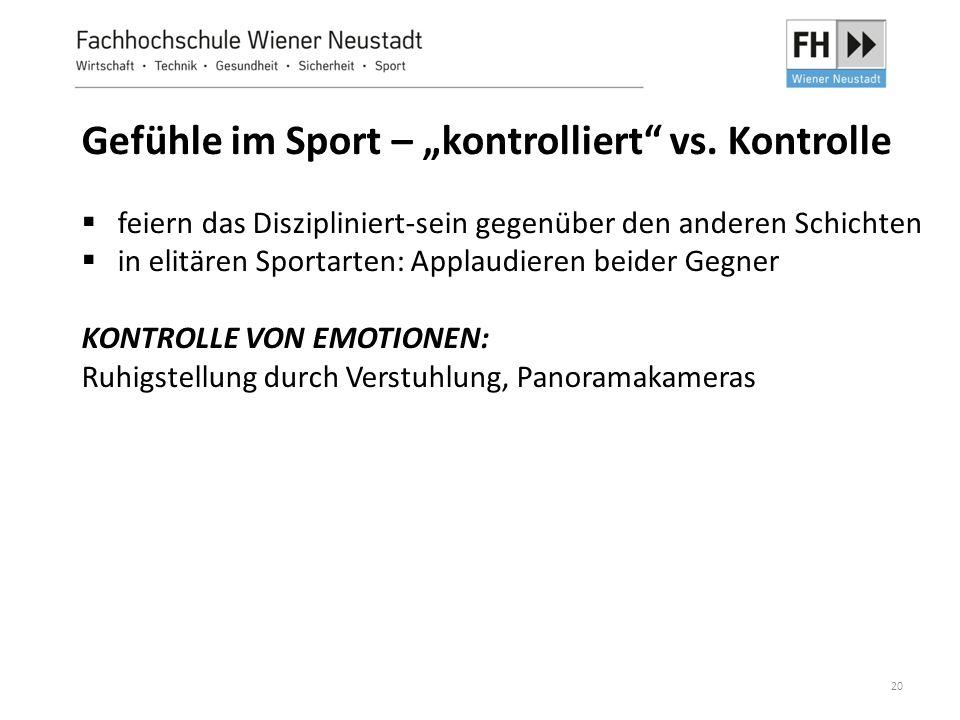"""20 Gefühle im Sport – """"kontrolliert"""" vs. Kontrolle  feiern das Diszipliniert-sein gegenüber den anderen Schichten  in elitären Sportarten: Applaudie"""