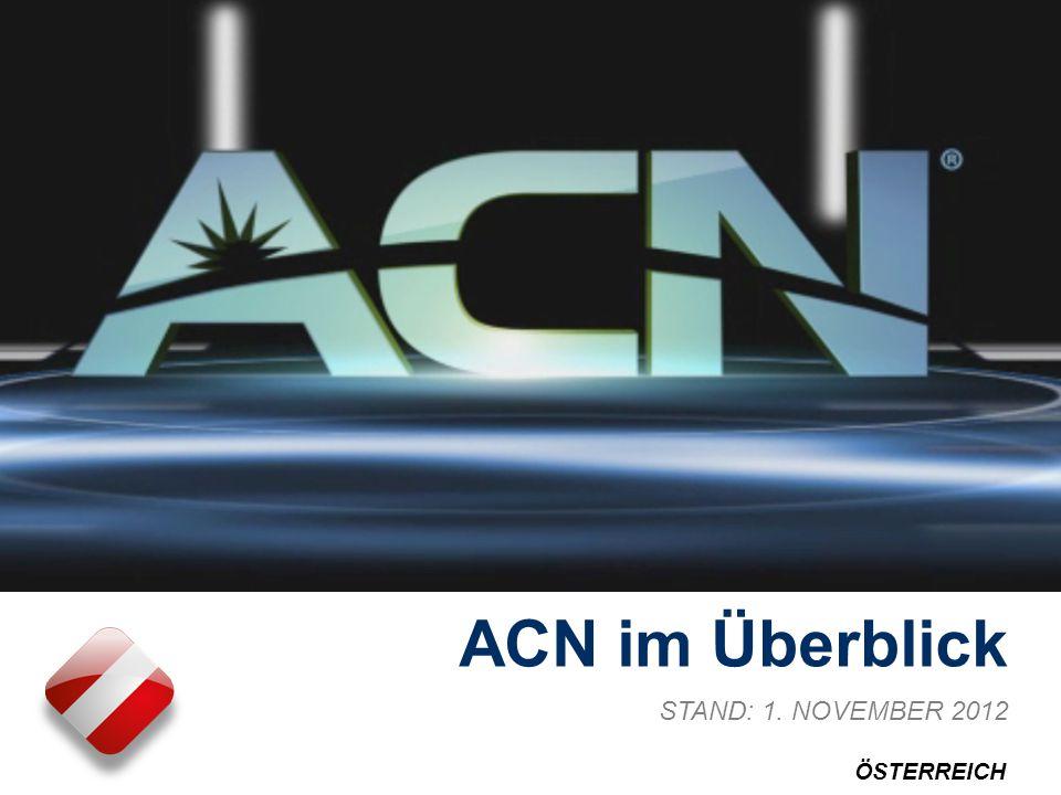 ACN im Überblick STAND: 1. NOVEMBER 2012 ÖSTERREICH