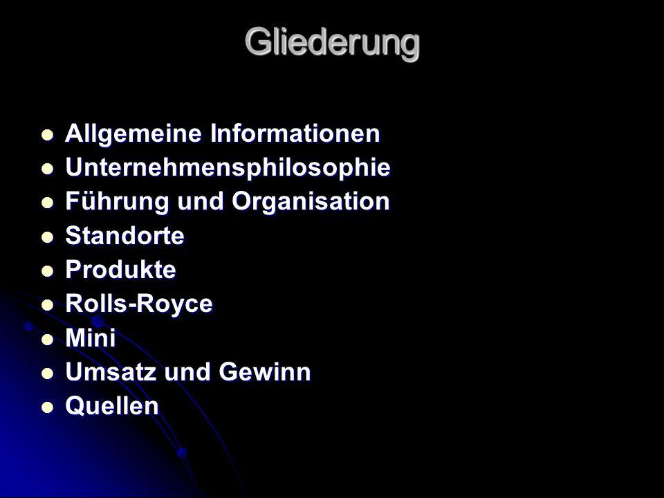 Gliederung Allgemeine Informationen Allgemeine Informationen Unternehmensphilosophie Unternehmensphilosophie Führung und Organisation Führung und Orga