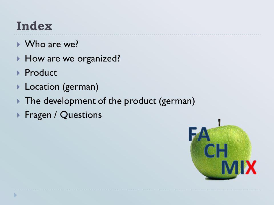 Who are we. FachmiX Ltd.