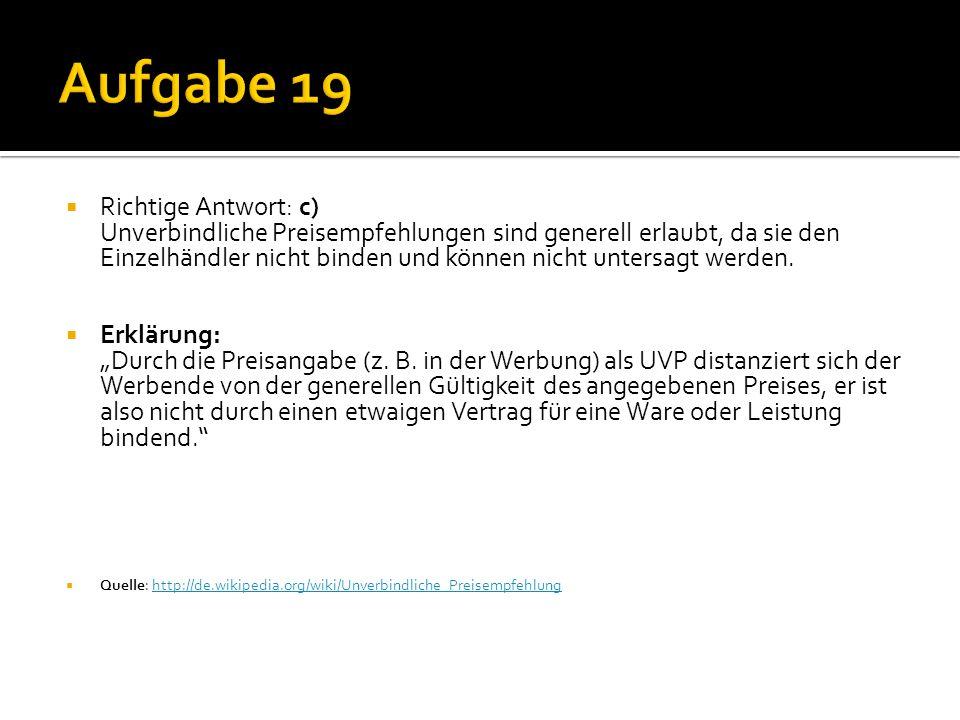  A) Räumliche Preisdifferenzierung  B) Preisdifferenzierung nach Abnehmern  C) Zeitliche Preisdifferenzierung  Quelle: Buch Seite 93