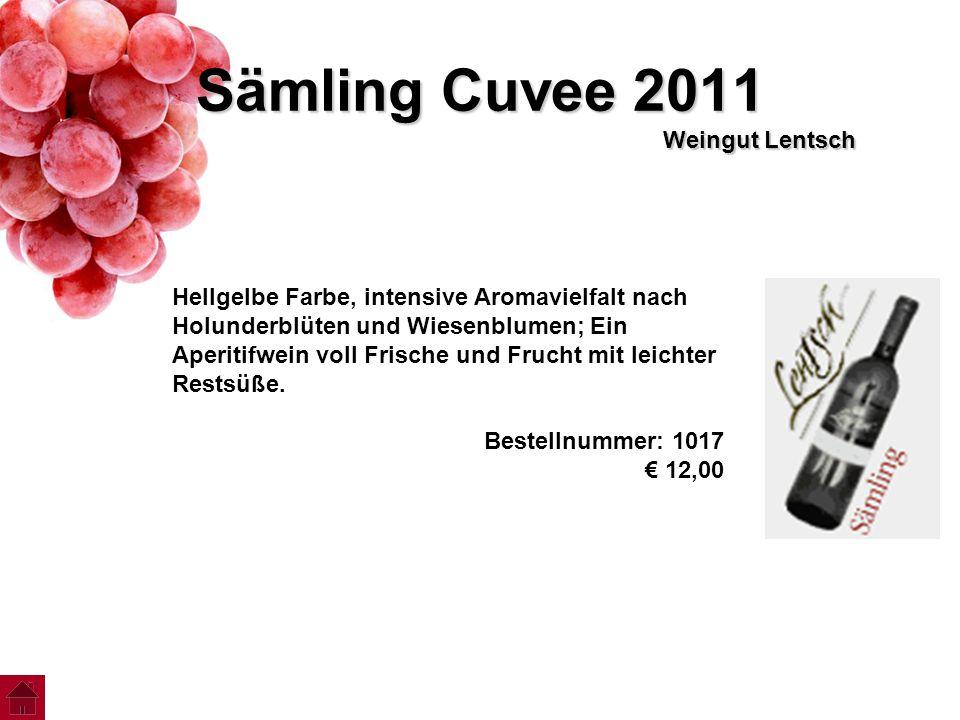 Sämling Cuvee 2011 Weingut Lentsch Hellgelbe Farbe, intensive Aromavielfalt nach Holunderblüten und Wiesenblumen; Ein Aperitifwein voll Frische und Fr