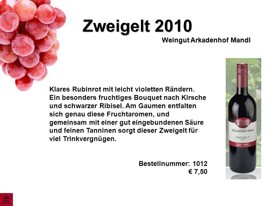 Zweigelt 2010 Weingut Arkadenhof Mandl Klares Rubinrot mit leicht violetten Rändern. Ein besonders fruchtiges Bouquet nach Kirsche und schwarzer Ribis