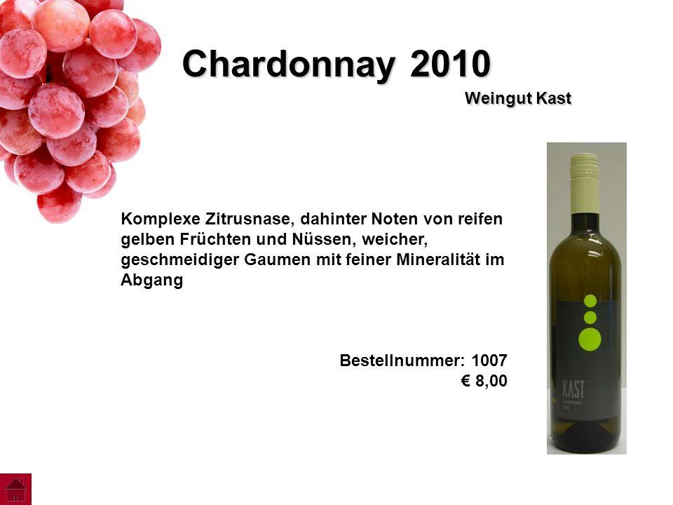 Chardonnay 2010 Weingut Kast Komplexe Zitrusnase, dahinter Noten von reifen gelben Früchten und Nüssen, weicher, geschmeidiger Gaumen mit feiner Miner