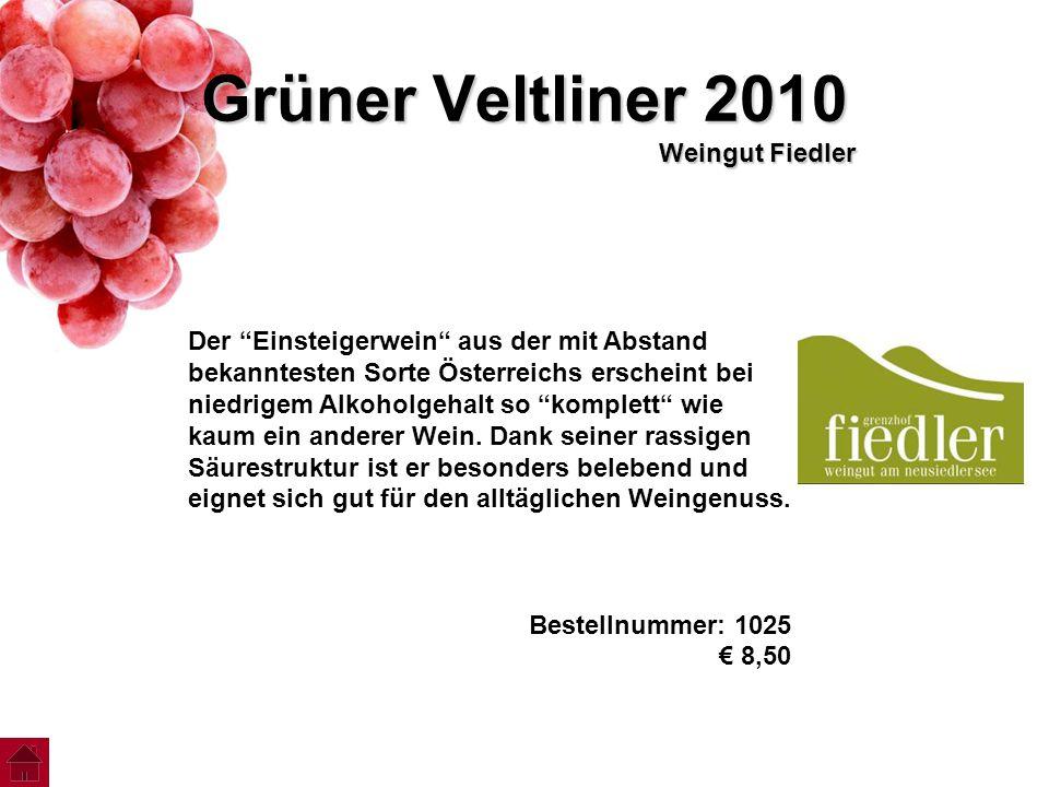 """Grüner Veltliner 2010 Weingut Fiedler Der """"Einsteigerwein"""" aus der mit Abstand bekanntesten Sorte Österreichs erscheint bei niedrigem Alkoholgehalt so"""