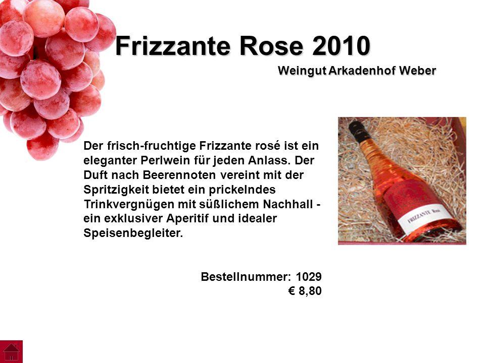 Frizzante Rose 2010 Weingut Arkadenhof Weber Der frisch-fruchtige Frizzante rosé ist ein eleganter Perlwein für jeden Anlass. Der Duft nach Beerennote
