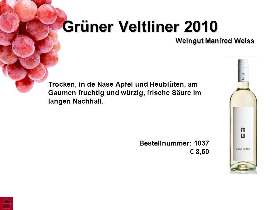 Grüner Veltliner 2010 Weingut Manfred Weiss Trocken, in de Nase Apfel und Heublüten, am Gaumen fruchtig und würzig, frische Säure im langen Nachhall.