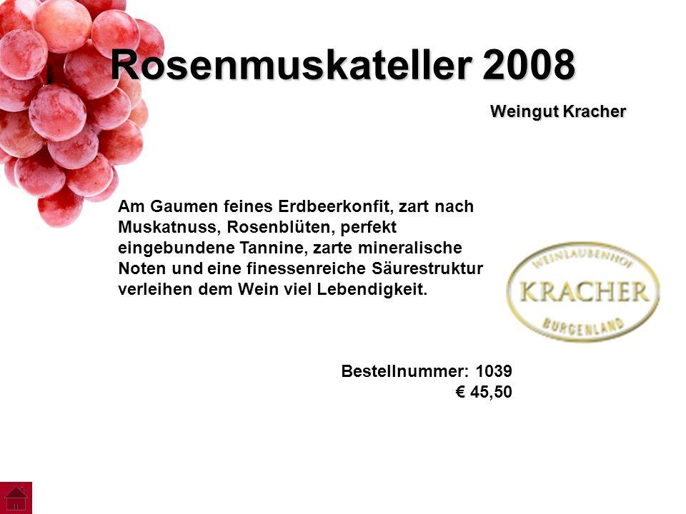 Rosenmuskateller 2008 Weingut Kracher Am Gaumen feines Erdbeerkonfit, zart nach Muskatnuss, Rosenblüten, perfekt eingebundene Tannine, zarte mineralis