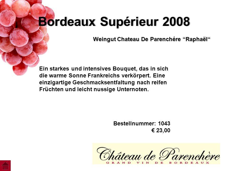 """Bordeaux Supérieur 2008Bordeaux Supérieur 2008 Weingut Chateau De Parenchére """"Raphaёl"""" Ein starkes und intensives Bouquet, das in sich die warme Sonne"""