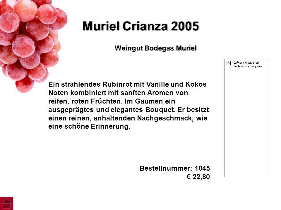 Muriel Crianza 2005Muriel Crianza 2005 Weingut Bodegas Muriel Ein strahlendes Rubinrot mit Vanille und Kokos Noten kombiniert mit sanften Aromen von r