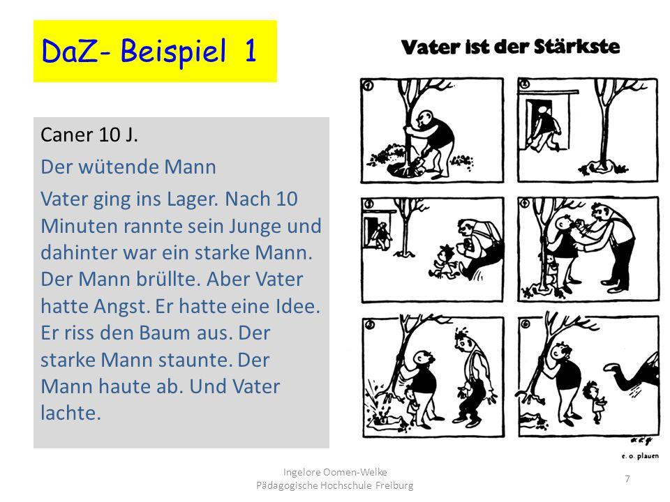 DaZ- Beispiel 1 Caner 10 J.Der wütende Mann Vater ging ins Lager.