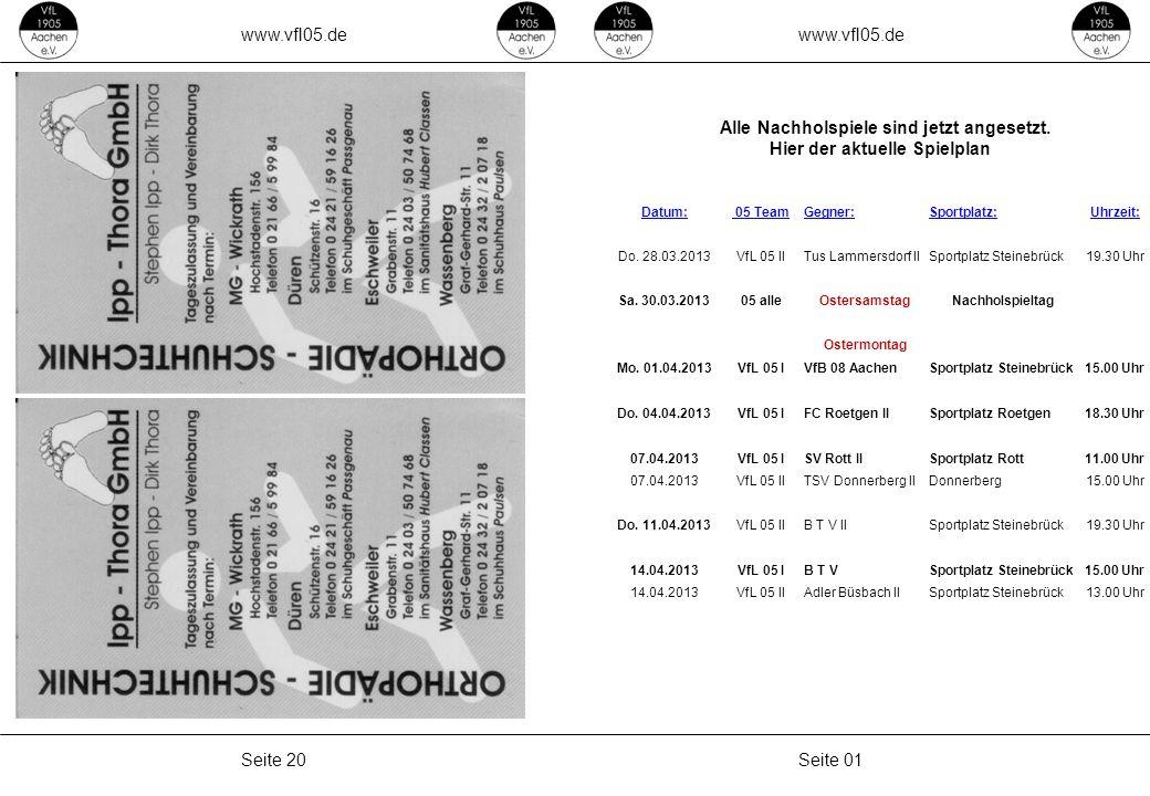 www.vfl05.de Seite 01Seite 20 Alle Nachholspiele sind jetzt angesetzt.