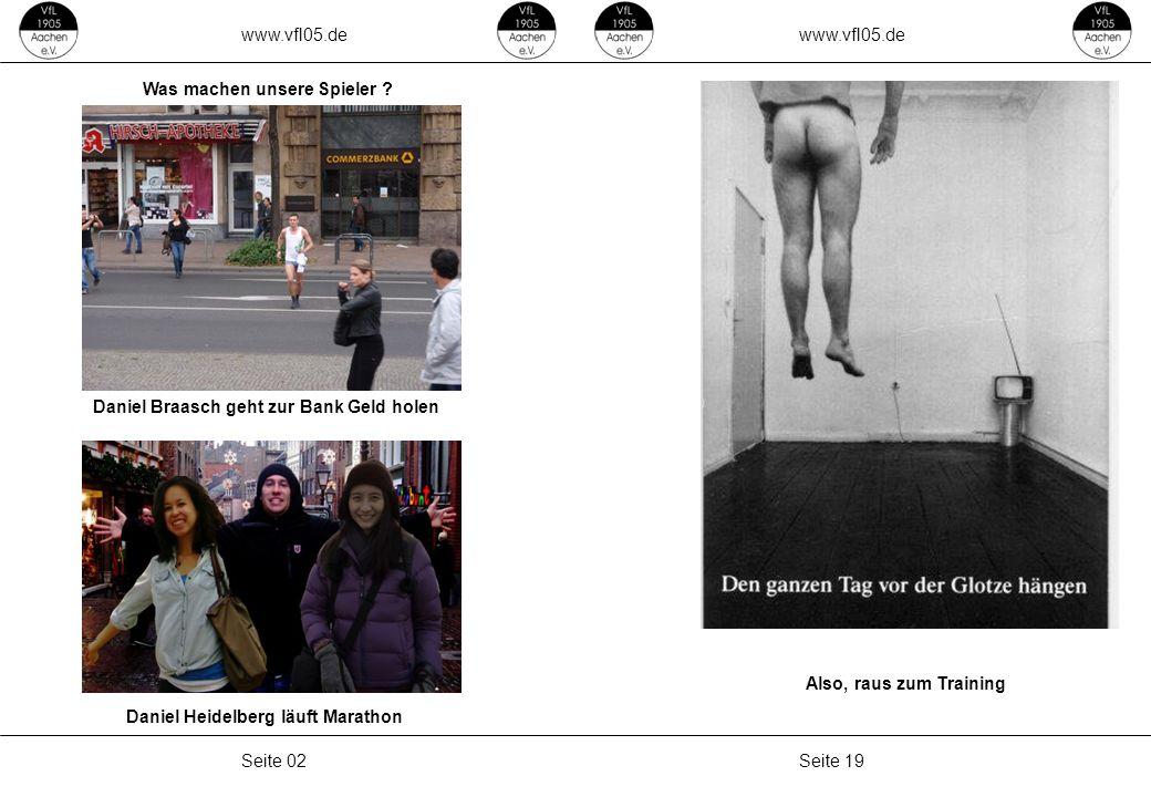 www.vfl05.de Seite 19Seite 02 Was machen unsere Spieler .