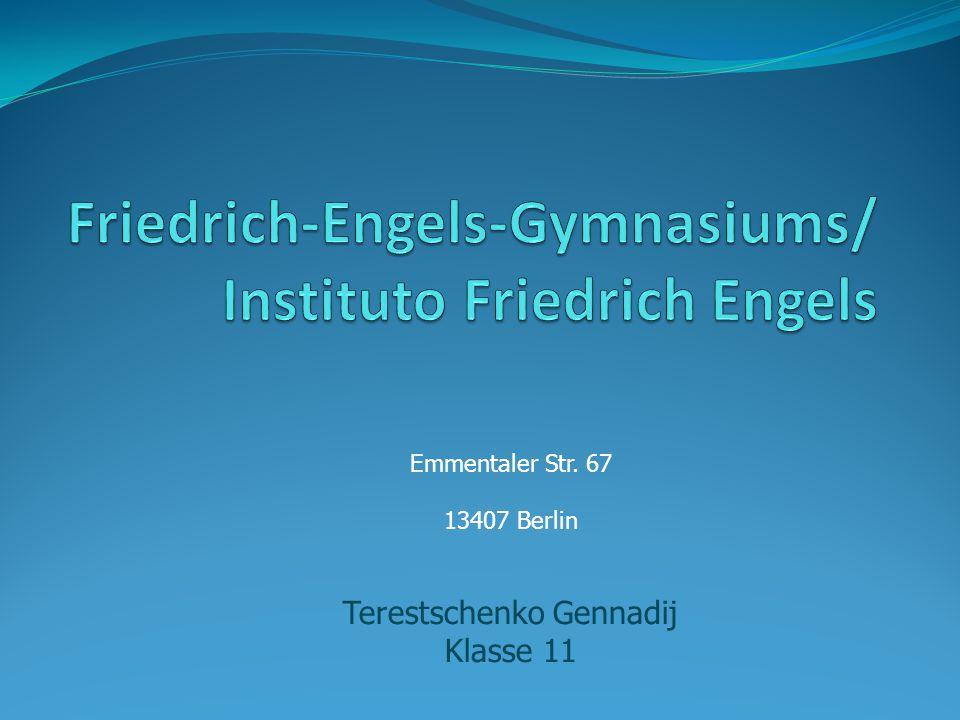 Emmentaler Str. 67 13407 Berlin Terestschenko Gennadij Klasse 11
