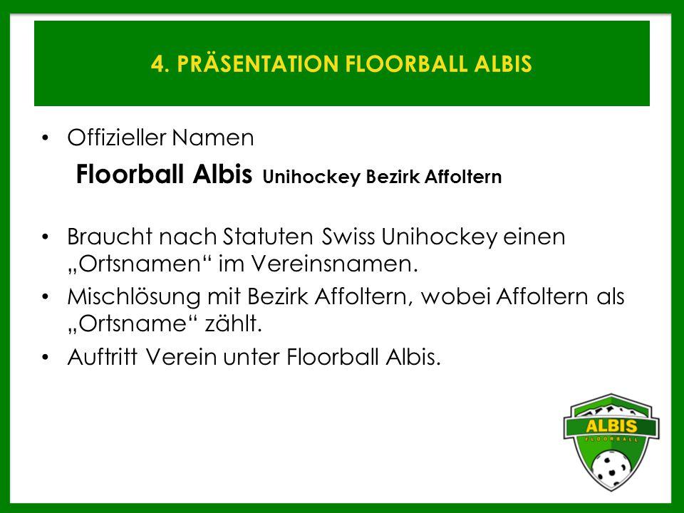 4.PRÄSENTATION FLOORBALL ALBIS WIE WEITER.